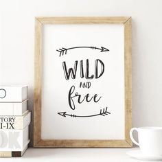 Wild and free http://www.amazon.com/dp/B0176L3B9C  word art print poster black white motivational quote inspirational words of wisdom motivationmonday Scandinavian fashionista fitness inspiration motivation typography home decor