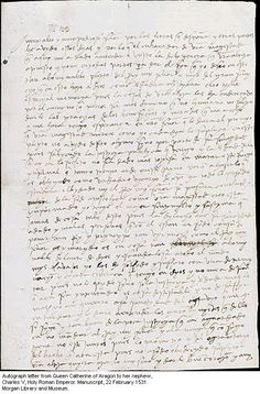 A letter by Catherine of Aragon from 1531 to Charles V, defending her position as King Henry VIII's lawful wife in light of his divorce proceedings.
