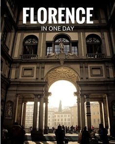 Discover the best things to do in Florence in one day. Here's what you need to know about planning a trip to Italy.