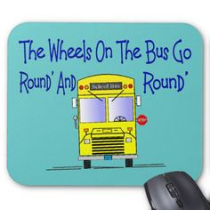 """Bus Driver """"The Wheels on the Bus"""" Mouse Pad"""