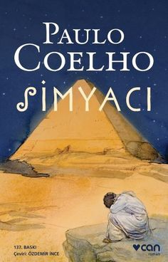 Simyacı - Paulo Coelho E-Kitap İndir. Simyacı, dü I Love Books, Books To Read, My Books, Reading Library, The Book Thief, Gabriel Garcia Marquez, Best Selling Books, Book Recommendations, Book Lists