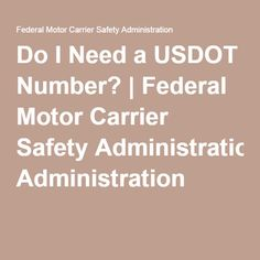 http://evememorial.org/index.html Do I Need a USDOT Number? | Federal Motor Carrier Safety Administration