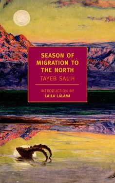 Reviewed by Seana Graham: Having already been deemed a classic of Arabic literature, Season of Migration to the North was chosen by a panel of Arabic writers and critics in 2001 as the most important Arab novel of the 20th century.