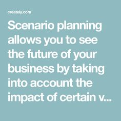 Scenario planning allows you to see the future of your business by taking into account the impact of certain variables. Specifically, scenario planning is about identifying critical uncertainties and goals in your business. Variables, Accounting, Goals, How To Plan, Future, Business, Future Tense, Store, Business Illustration