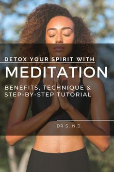 Detoxify Your Spirit with Meditation - This is the eighth step in a series about how to detox your body, life and spirit. Mental Health Law, Health And Wellness, Health Tips, Women's Health, Health Care, Meditation Benefits, Guided Meditation, Sensitive People, Highly Sensitive