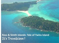 Twin islands of Ross and Smith in Andamans