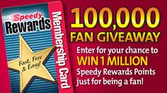 "Speedway is giving away 1 Million Speedy Rewards points to one of their fans! ""Like"" their page and enter to win!"