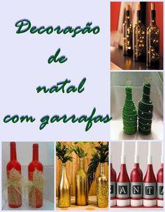 Ideias para Decoração de natal com garrafas de vidro são fáceis, baratas e criativas