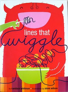 Chalk Talk: A Kindergarten Blog: Lines That Wiggle- great mentor text for illustration