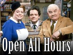 """Nurse Gladys Emmanuel: """"What are your meringues like?""""   Arkwright: """"I'm not telling you till after we're married."""" ~ Open all hours"""