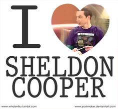 Sheldon Cooper. <3