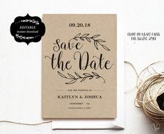 Beautiful save the date card template. This is an INSTANT DOWNLOAD printable save the date card template that is affordable, stylish and high-resolution. You can edit and print as many as you need. Print on kraft paper for rustic glam style or white/cream paper for a modern classic style.