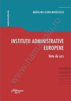 Institutii administrative europene. Note de curs