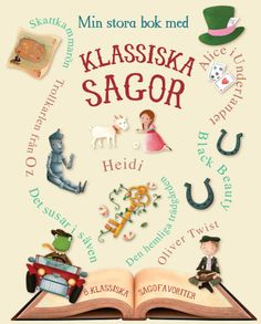 Min stora bok med klassiska sagor