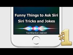 100  Funny Things to Ask Siri: Questions, Jokes, Tricks,