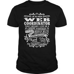 WEB COORDINATOR T-Shirts, Hoodies. SHOPPING NOW ==► https://www.sunfrog.com/LifeStyle/WEB-COORDINATOR-139197160-Black-Guys.html?id=41382