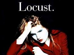 Locust - I Believe In A Love I May Never Know