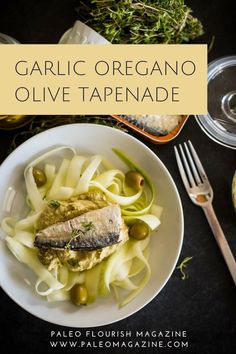 Get this easy and delicious garlic oregano olive tapenade recipe - mix in with your pasta for a quick and yummy meal. It's Paleo, Keto, and autoimmune-friendly.