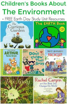 Childrens Books about the Environment (Plus FREE Earth Day Study Unit Resources)