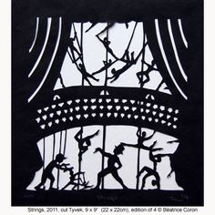 Beatrice Coron- She does beautiful delicate paper cutting. Amazing!