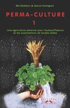 Trees for Gardens, Orchards and Permaculture Permaculture Design, David Holmgren, Bill Mollison, Natural Farming, Healthy Environment, Perms, Flowers Nature, Horticulture, Garden Projects