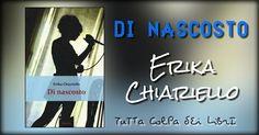 """Segnalazione —> Made in Italy """"Di nascosto"""" di Erika Chiariello"""