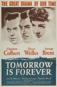 """""""Tomorrow is Forever"""" (1946)"""