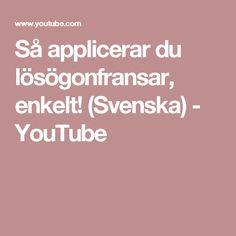 Så applicerar du lösögonfransar, enkelt! (Svenska) - YouTube