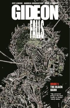 Gideon Falls, Vol. The Black Barn by Jeff Lemire, Andrea Sorrentino (Contributor), Dave Stewart (Colorist). A brand-new ongoing horror series from the acclaimed best-selling creative team of Old Man Logan and Green Arrow! Vigan, Image Comics, Green Arrow, Pdf Book, Got Books, Books To Read, Reading Online, Books Online, Crime