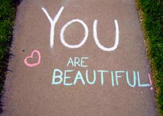 you are beautiful...I hope you know that...you are beautiful inside and out...and I REALLY hope that we get our someday....I love you....