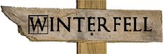 Winterfell sign | Game of Thrones | Neverwhere Signs