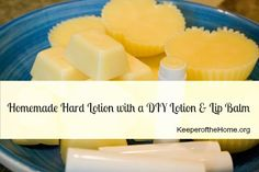 Homemade Hard Lotion with a DIY Lotion Lip Balm at KeeperoftheHome.org