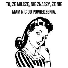 Poza tym kobiety mają zawsze rację ;)