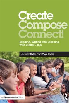 Find out how to incorporate digital tools into your English language arts class to improve students' reading, writing, listening, and speaking skills. Authors Jeremy Hyler and Troy Hicks show you that technology is not just about making a lesson…