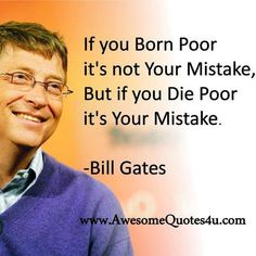 If you born poor...