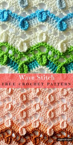 Wave Stitch Free Crochet Pattern Crochet → Textured Stitch | size: any | Written and Tutorial | US/UK Terms Level: beginner yarn: 100% Cotton hook: C (US) or recommend by yarn producer Author: by MyPicot