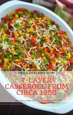 This version of The 7-layer Casserole contains Organic GMO-Free corn kernels, ground turkey, long-grain rice, Vidalia onions,  diced tomatoes with chiles, yellow and red bell peppers, Vermont White Cheddar, crisp Hickory smoked bacon, and chopped parsley.