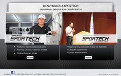 Nombre del proyecto: Diseño y desarrollo de sitio web Sportech.  Estado a la fecha: Implementado y Funcionando  Descripción: Diseño y desarrollo de sitio web con administrador de contenidos, dispone de un catálogo de productos y descripción de los servicios que entrega Sportech.