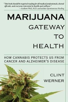 No Marijuana Gateway to Health Read a customer review or write one ....