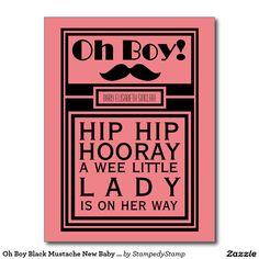 Oh Boy Black Mustache New Baby Girl Announcement Postcard