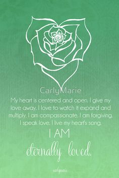 Heart Chakra Affirmation by CarlyMarie