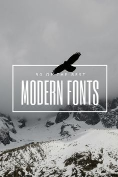 50 Modern Fonts to Give Your Designs a Contemporary Feeling