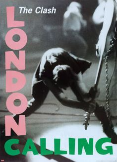 The Clash - London Calling. The only band that matters.