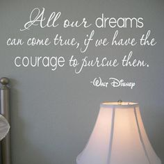 ALL OUR DREAMS Disney Wall Quote (Wall decal from www.RockaBabyWallQuotes.com)