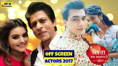 Yeh Rishta Kya Kehlata Hai Actors Off Screen Pics 2017