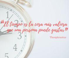 El tiempo es la cosa más valiosa que una persona puede gastar Personal Development, People, Hipster Stuff