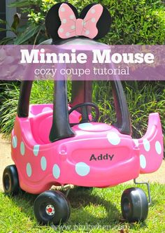 Your kids will love this Minnie Mouse Cozy Coupe tutorial!