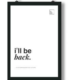 Poster/Quadro com Frase do filme Exterminador do Futuro – I'll be back
