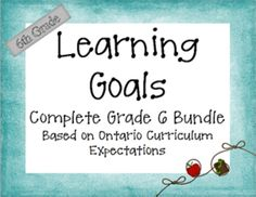 These Grade 6 Learning Goals are based on the expectations in the Ontario Curriculum.  This 406 page document contains 5 separate bundles zipped to...