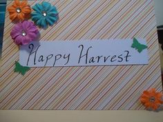 Each handmade Card is different, these pictures are some of the ones I have…